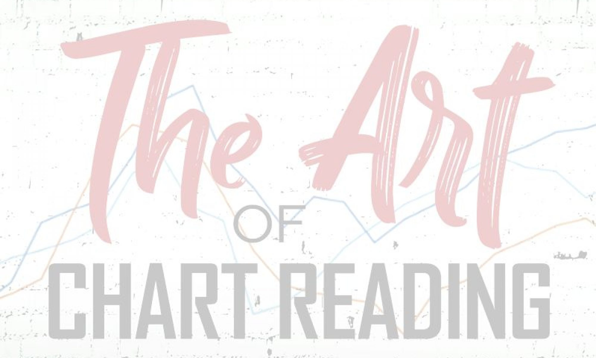 The Art of Chart Reading Online